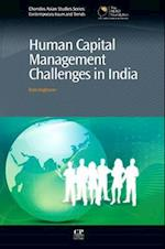Human Capital Management Challenges in India (Chandos Asian Studies Series)