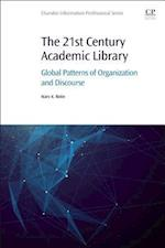 The 21st Century Academic Library (Chandos Information Professional Series)