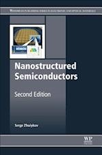 Nanostructured Semiconductors (Woodhead Publishing Series in Electronic and Optical Materials)