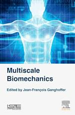 Multiscale Biomechanics