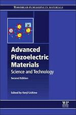 Advanced Piezoelectric Materials: Science and Technology (Woodhead Publishing Series in Electronic and Optical Materials)