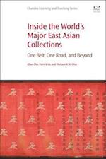 Inside the Worlds Major East Asian Collections (Chandos Information Professional Series)