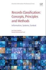 Records Classification: Concepts, Principles and Methods (Chandos Information Professional Series)