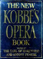 The New Kobbe's Opera Book af Gustav Kobbe, George Henry Hubert Lascelles Harewood, Antony Peattie