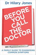 Before You Call The Doctor