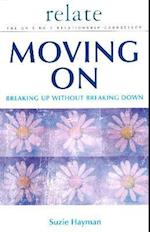 Moving on: Breaking Up without Breaking Down (Relate Relationships S)