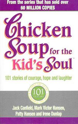 Bog, paperback Chicken Soup For The Kids Soul af Mark Victor Hansen, Irene Dunlap, Jack Canfield