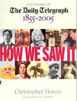 How We Saw It, 1855-2005
