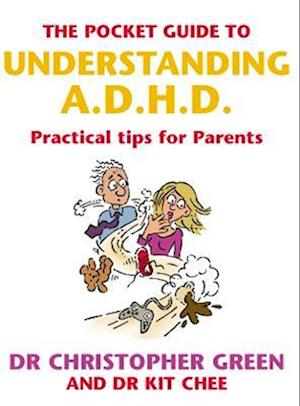 The Pocket Guide To Understanding A.D.H.D.