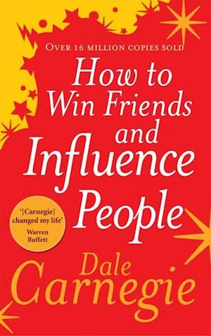 Bog, paperback How to Win Friends and Influence People af Dale Carnegie