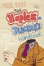 The Hapless Teacher's Handbook af Phil Ball