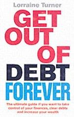 Get Out of Debt Forever af Lorraine Turner, Adam Shaw