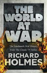The World at War af Richard Holmes