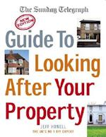The Sunday Telegraph Guide to Looking After Your Property