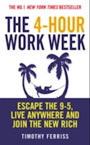 Bog paperback The 4-Hour Work Week af Timothy Ferriss