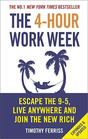 Bog, paperback The 4-Hour Work Week af Timothy Ferriss