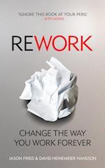 ReWork af Jason Fried, David Heinemeier Hansson