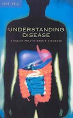 Understanding Disease af John Ball