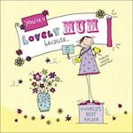 You're a Lovely Mum Because. . . (Suga-Lumps Giftbook, nr. 4)