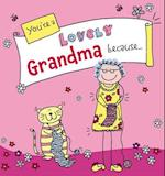 You're a Lovely Grandma Because.  . . (Suga-Lumps Giftbook, nr. 6)