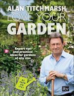 Love Your Garden af Alan Titchmarsh
