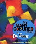 My Many Coloured Days af Steve Johnson, Lou Fancher, Dr Seuss