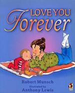 Love You Forever af Anthony Lewis, Robert Munsch