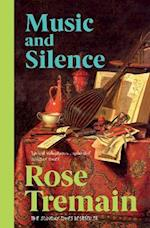 Music and Silence af Rose Tremain