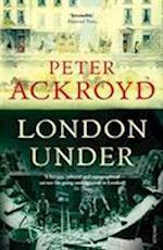 London Under af Peter Ackroyd
