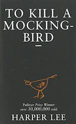 To Kill A Mockingbird af Harper Lee