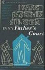 In My Father's Court af Isaac Bashevis Singer