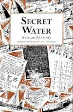 Secret Water (Swallows and Amazons, nr. 8)