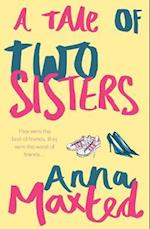 A Tale of Two Sisters af Anna Maxted