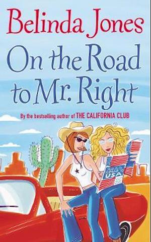 On the Road to Mr. Right