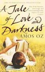 A Tale Of Love And Darkness af Amos Oz