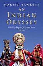 An Indian Odyssey af Martin Buckley