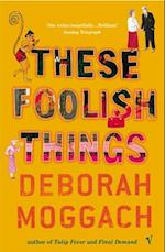These Foolish Things af Deborah Moggach