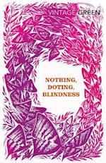 Nothing, Doting, Blindness