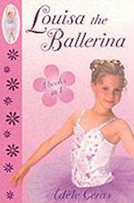 Louisa the Ballerina af Adèle Geras