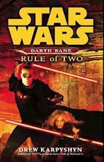 Star Wars: Darth Bane - Rule of Two (Star wars, nr. 123)