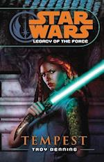 Star Wars: Legacy of the Force III - Tempest (Star wars, nr. 11)
