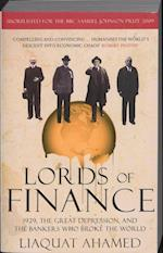 Lords of Finance1929, The Great Depression, and the Bankers who Broke the
