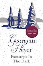 Footsteps in the Dark af Georgette Heyer