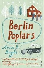 Berlin Poplars af Anne B Ragde, James Anderson