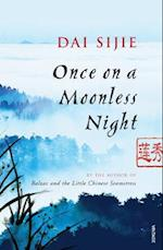 Once on a Moonless Night af Dai Sijie, Adriana Hunter