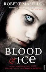 Blood and Ice af Robert Masello