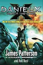 Daniel X: Watch the Skies (Daniel X, nr. 2)