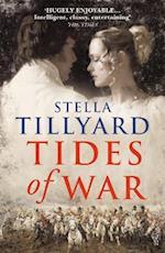 Tides of War af Stella Tillyard