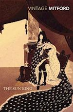 The Sun King af Nancy Mitford, Stella Tillyard