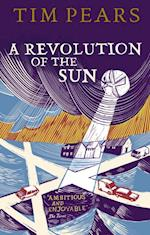 A Revolution of the Sun af Tim Pears